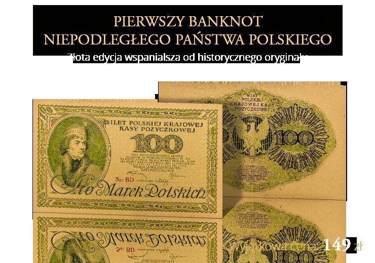 Pierwszy banknot niepodległego Państwa Polskiego