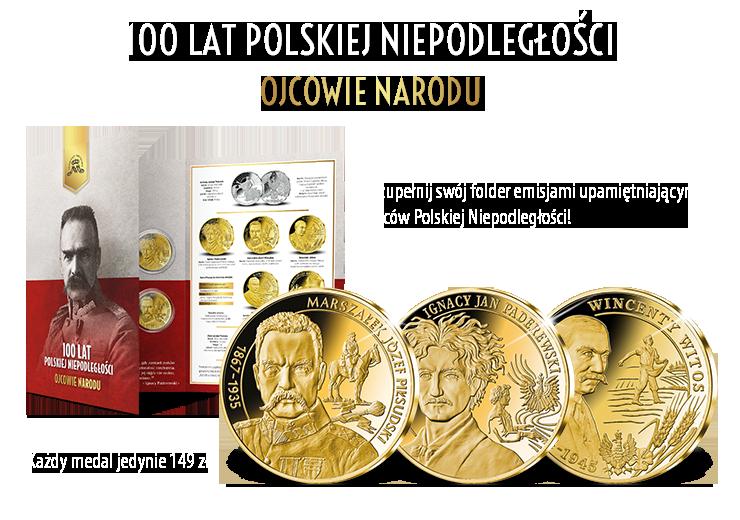 100 lat polskiej niepodległości. Ojcowie Narodu