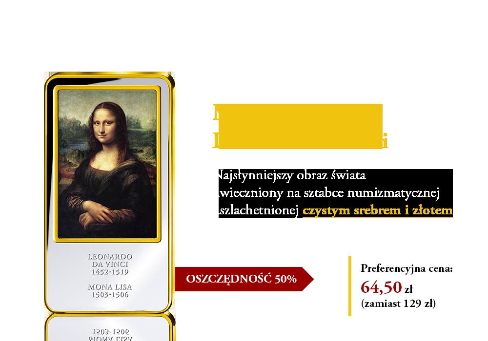 """""""Mona Lisa"""" – najsłynniejszy obraz świata na sztabce uszlachetnionej czystym srebrem i złotem!"""