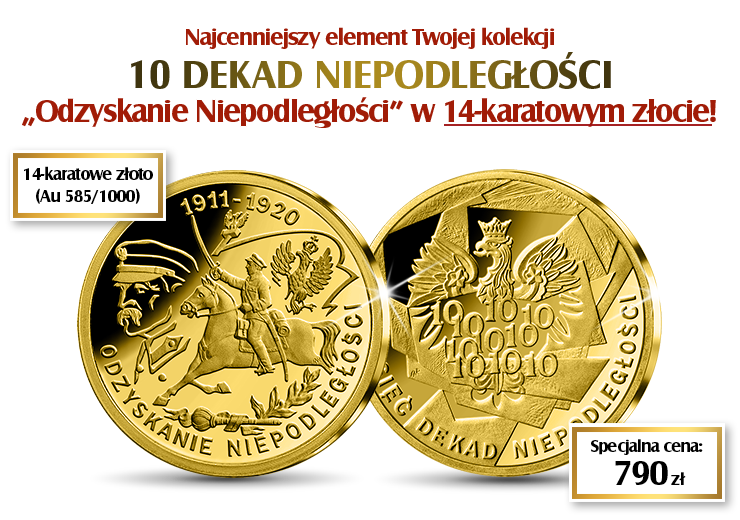 """""""Odzyskanie Niepodległości"""" złota emisja na 100-lecie wolności"""