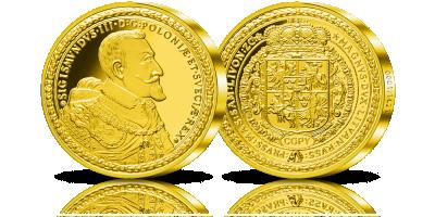 Najdroższa moneta europejska z Polski Replika 100 dukatów Zygmunta III Wazy z 1621 roku