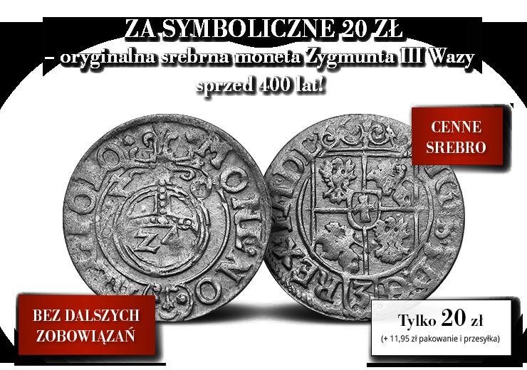Oryginalna srebrna moneta Zygmunta III Wazy sprzed 400 lat