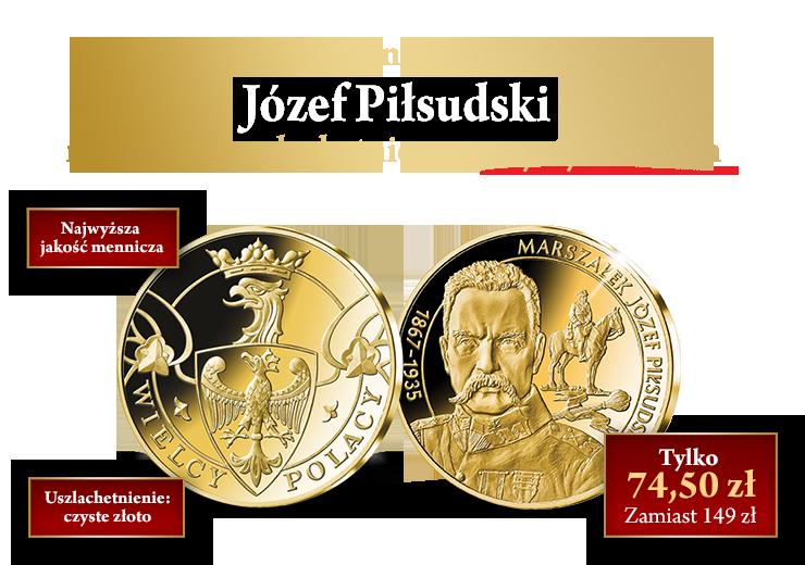 Józef Piłsudski - pierwszy marszałek Polski na medalu uszlachetnionym czystym złotem!